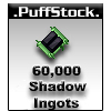 UO 60K Shadow Ingots